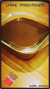recette crème chocolat lait noisette