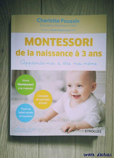 livre montessori de la naissance à 3 ans Charlotte Poussin edition Eyrolles