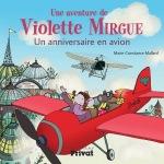 Une aventure de violette mirgue un anniversaire en avion