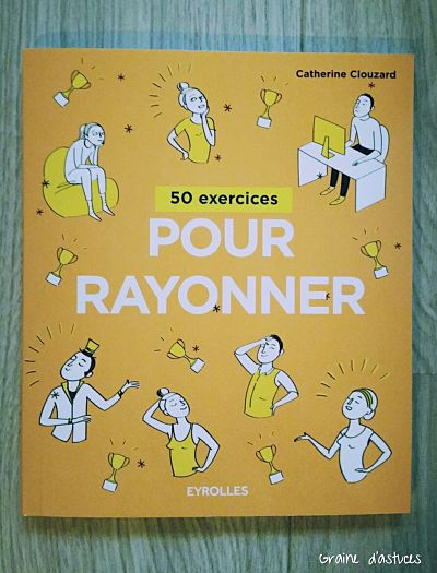 50 exercices pour rayonner eyrolles avis